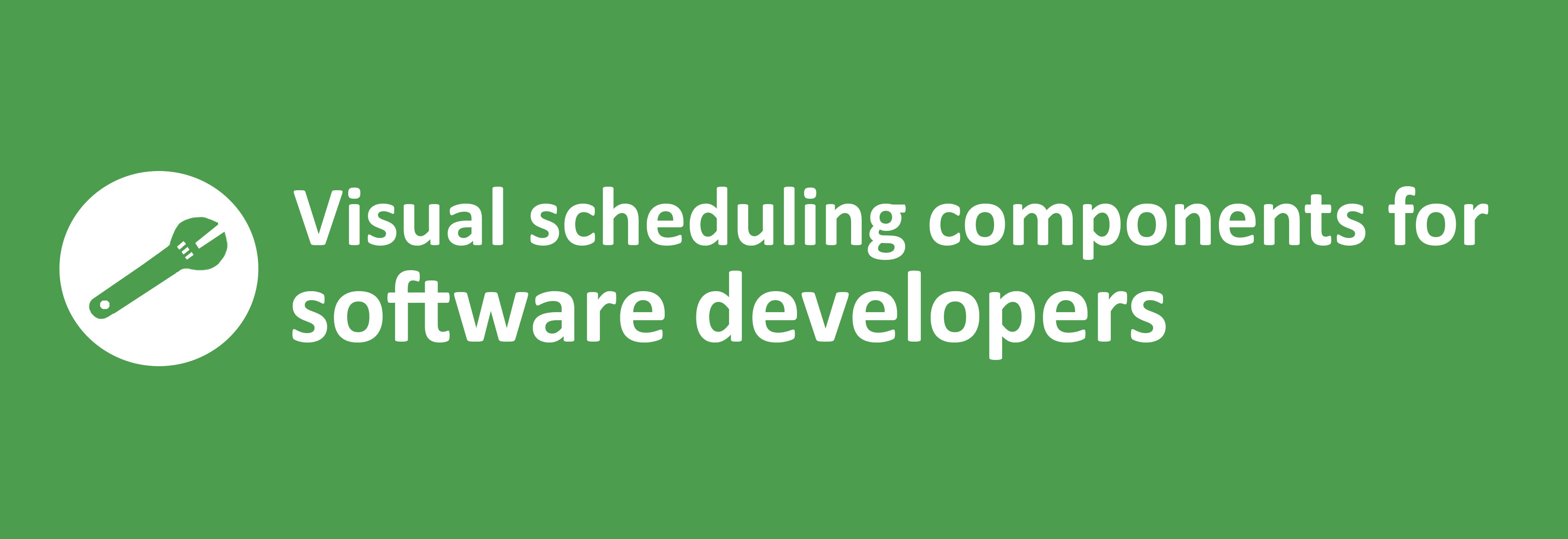 visual scheduling components for software developers